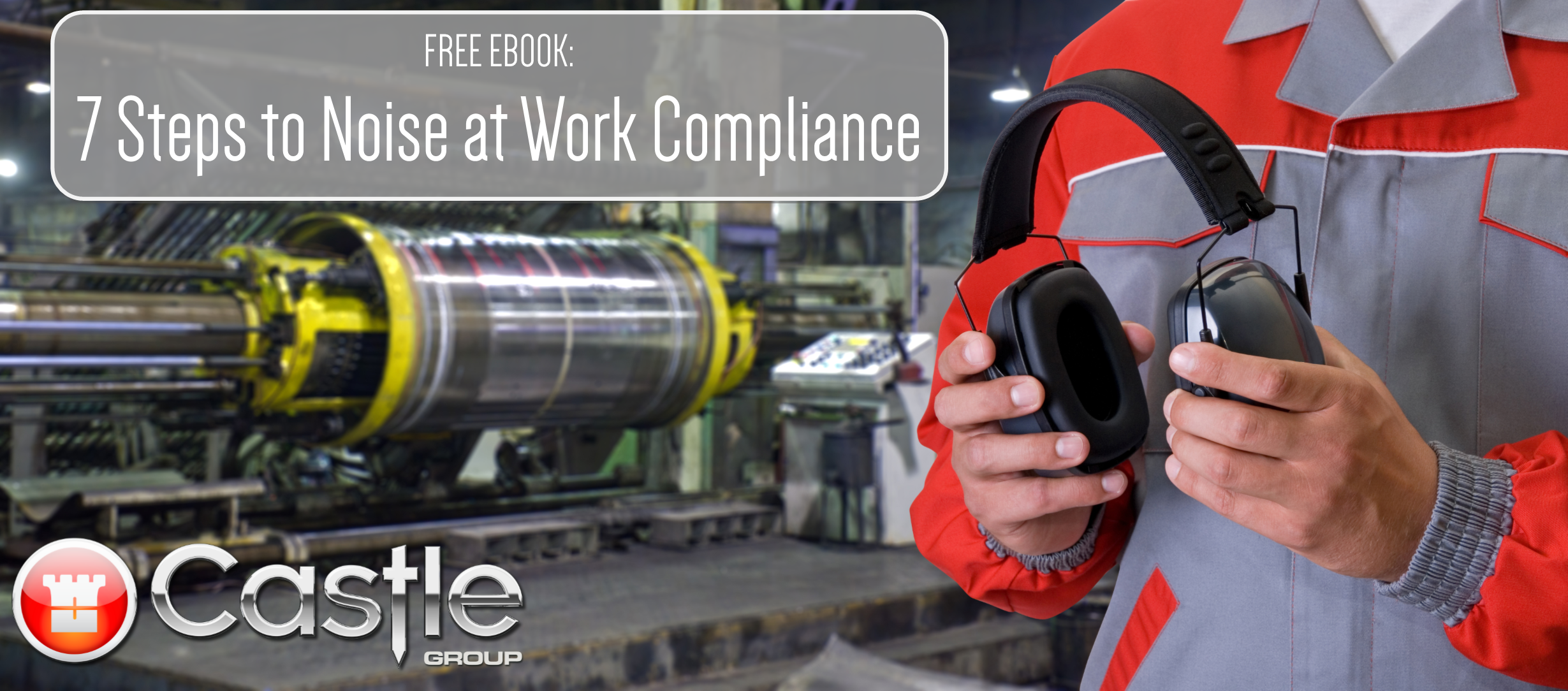 7 Steps to Noise at Work Compliance