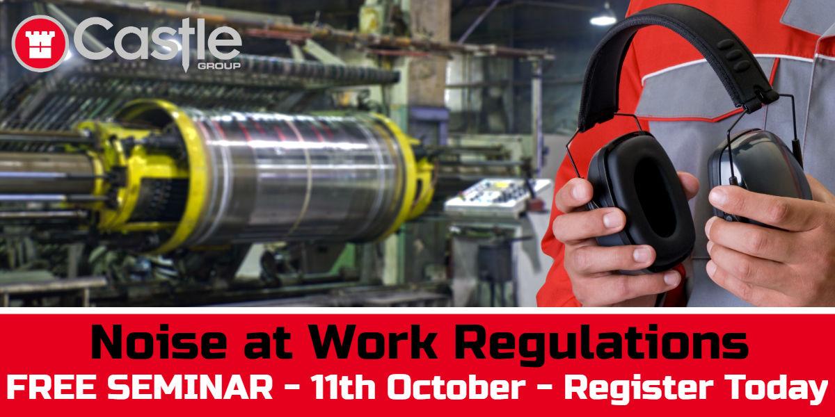 Noise at Work Regulations Free Seminar 2